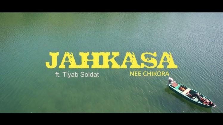 Jahkasa – Nee Chikora